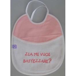 """Bavetta con frase ricamata """"Zia mi vuoi Battezzare?"""""""